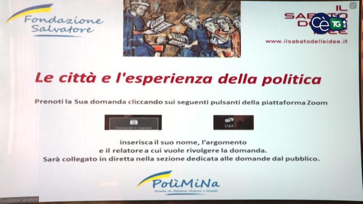 """Il dibattito a Napoli: """"Le città e l'esperienza della politica"""""""